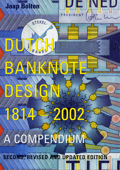 Dutch Bank Note Design 1814-2002