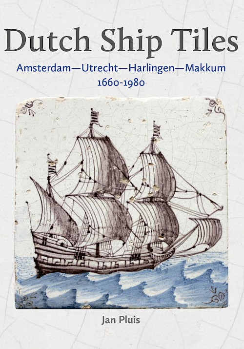Dutch Ship Tiles